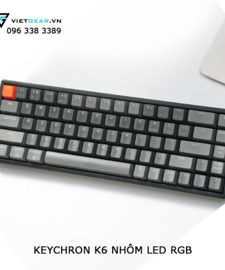 KEYCHRON K6 NHÔM RGB